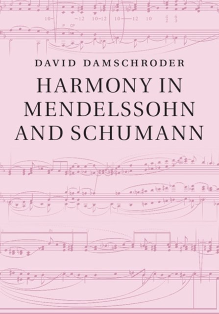 (ebook) Harmony in Mendelssohn and Schumann