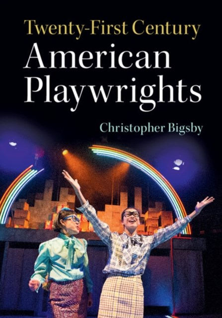 Twenty-First Century American Playwrights