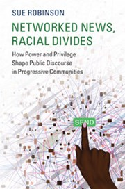 Networked News, Racial Divides