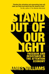 Stand out of our Light by James Williams (9781108452991) - PaperBack - Philosophy Modern