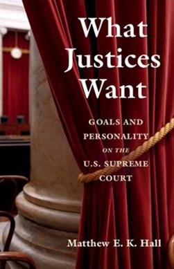What Justices Want