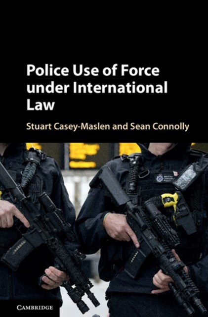 (ebook) Police Use of Force under International Law