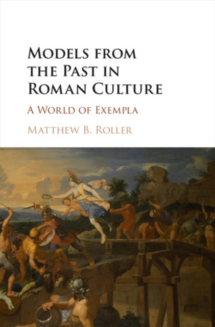 (ebook) Models from the Past in Roman Culture