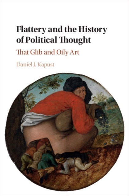 (ebook) Flattery and the History of Political Thought