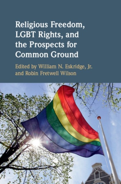 (ebook) Religious Freedom, LGBT Rights, and the Prospects for Common Ground