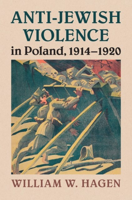 (ebook) Anti-Jewish Violence in Poland, 1914-1920