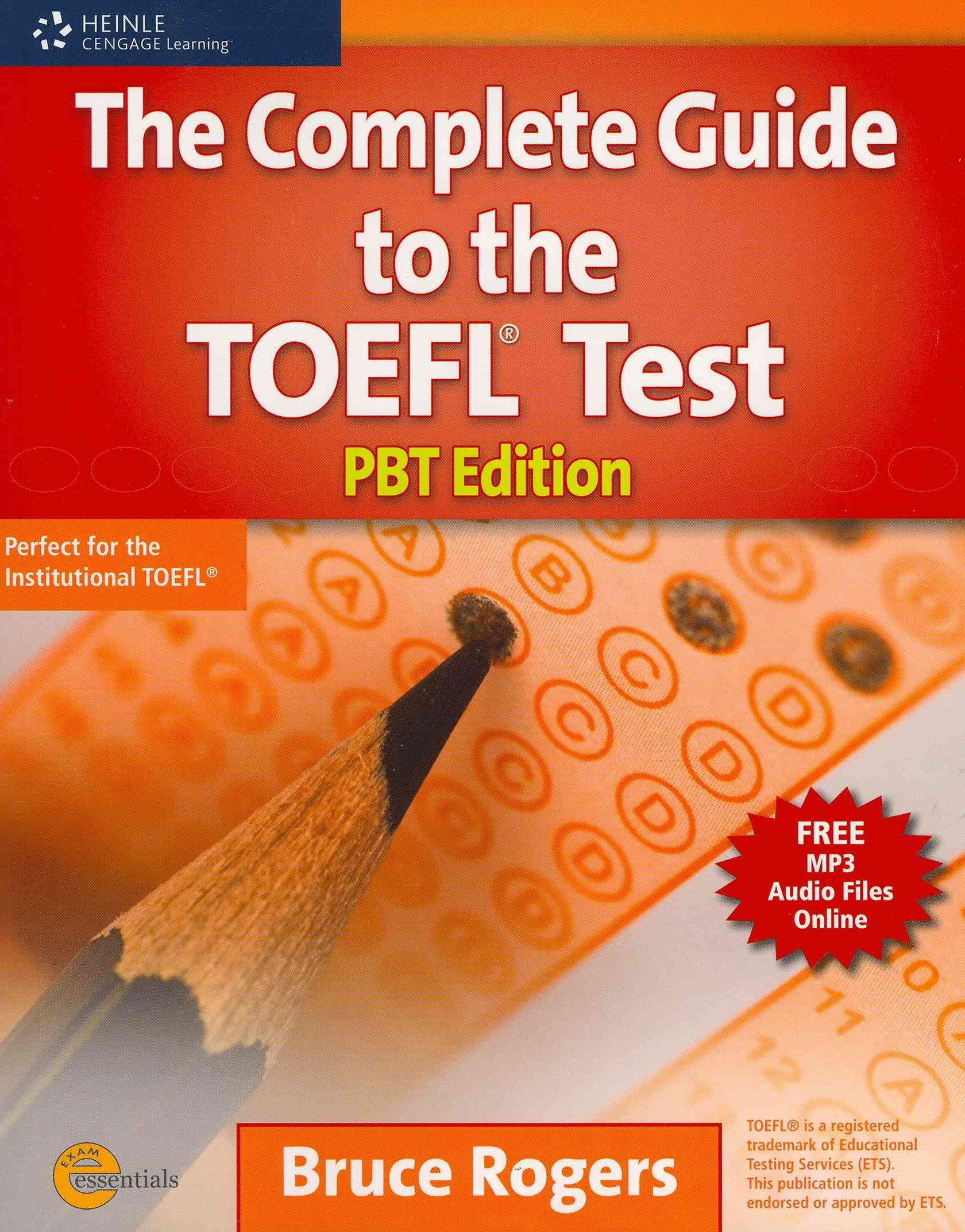The Complete Guide to the TOEFL© Test : PBT Edition