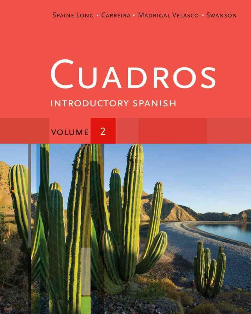 Cuadros Student Text, Volume 2 : Introductory Spanish