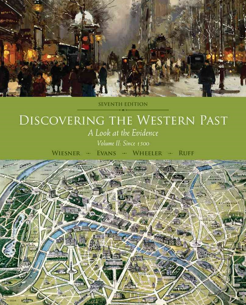 Discovering the Western Past : A Look at the Evidence, Volume II: Since  1500