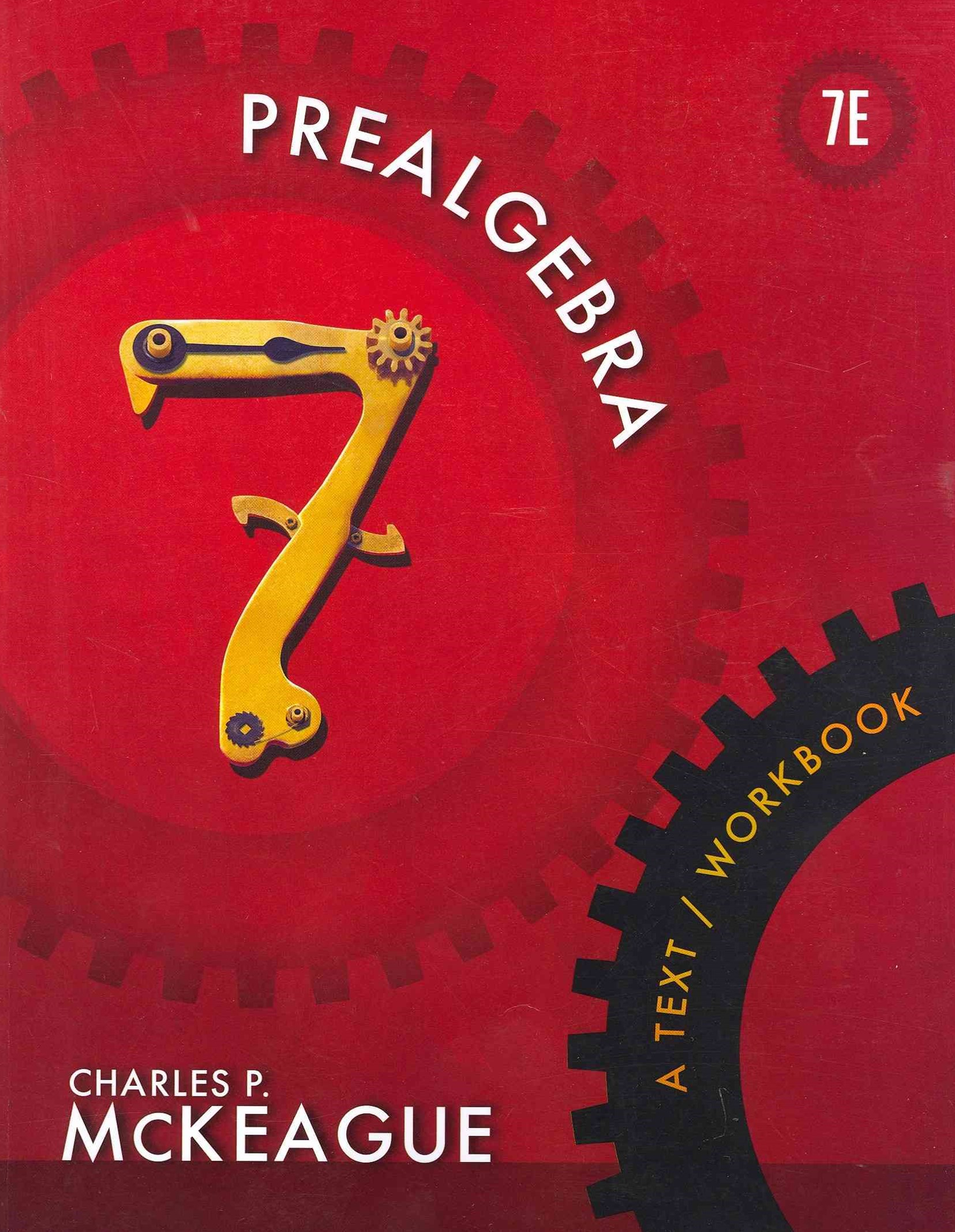 Prealgebra : A Text/Workbook