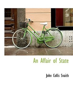 An Affair of State by John Collis Snaith (9781115213950) - HardCover - History