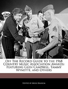 Off the Record Guide to the 1968 Country Music Association Awards by Miles Branum (9781116540802) - PaperBack - Entertainment Music General