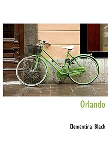Orlando by Clementina Black (9781117783635) - HardCover - History