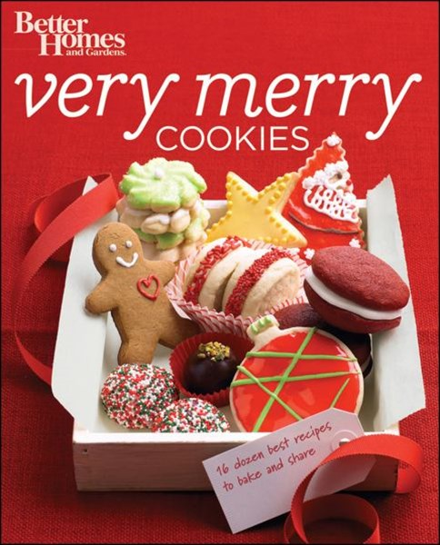 Very Merry Cookies: Better Homes and Gardens