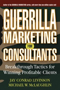 (ebook) Guerrilla Marketing for Consultants - Business & Finance Careers