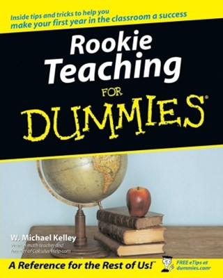 Rookie Teaching For Dummies