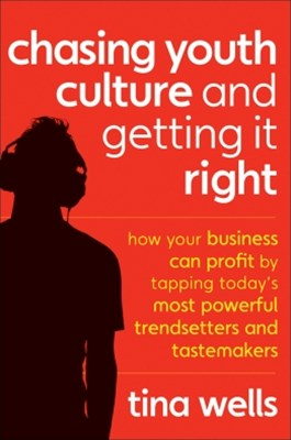 (ebook) Chasing Youth Culture and Getting it Right