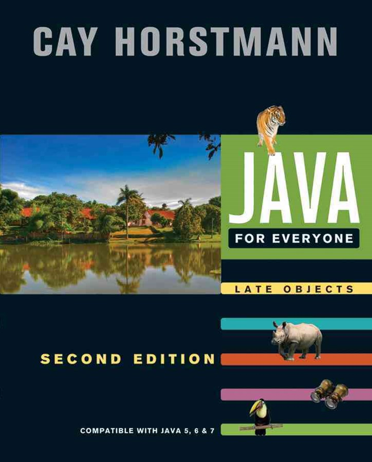 Java for Everyone 2E Compatible with Java 5 6 and 7
