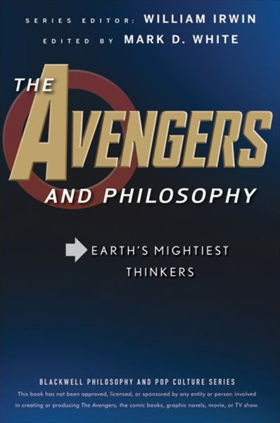 The Avengers and Philosophy