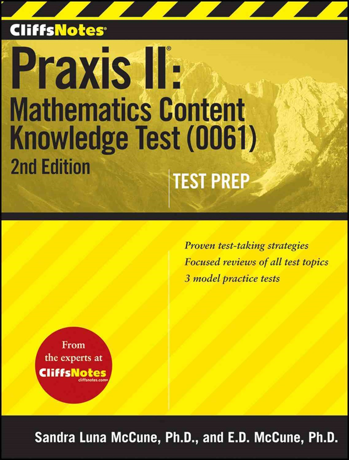 CliffsNotes Praxis II: Mathematics Content Knowledge Test (0061): Second Edition