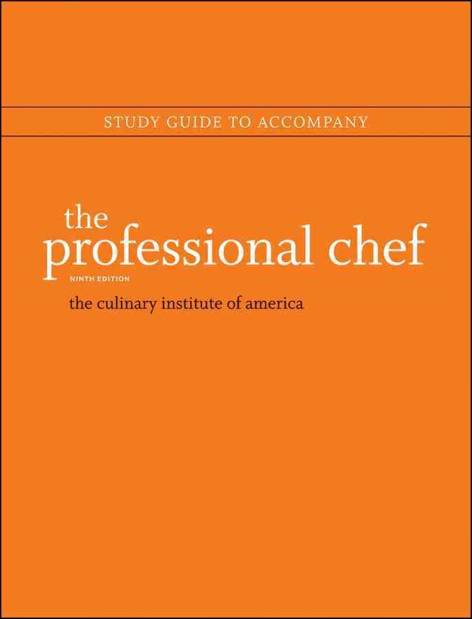 The Professional Chef, Ninth Edition