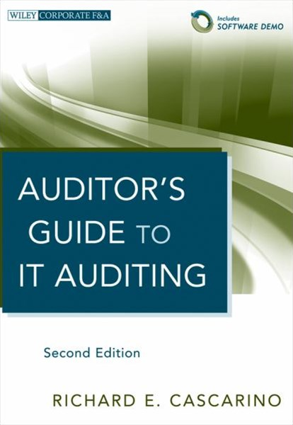 Auditor's Guide to It Auditing, Second Edition +  Software Demo