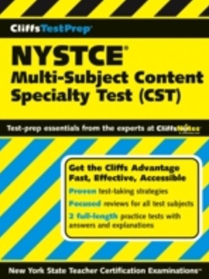 CliffsTestPrep NYSTCE: Multi-Subject Content Specialty Test (CST)