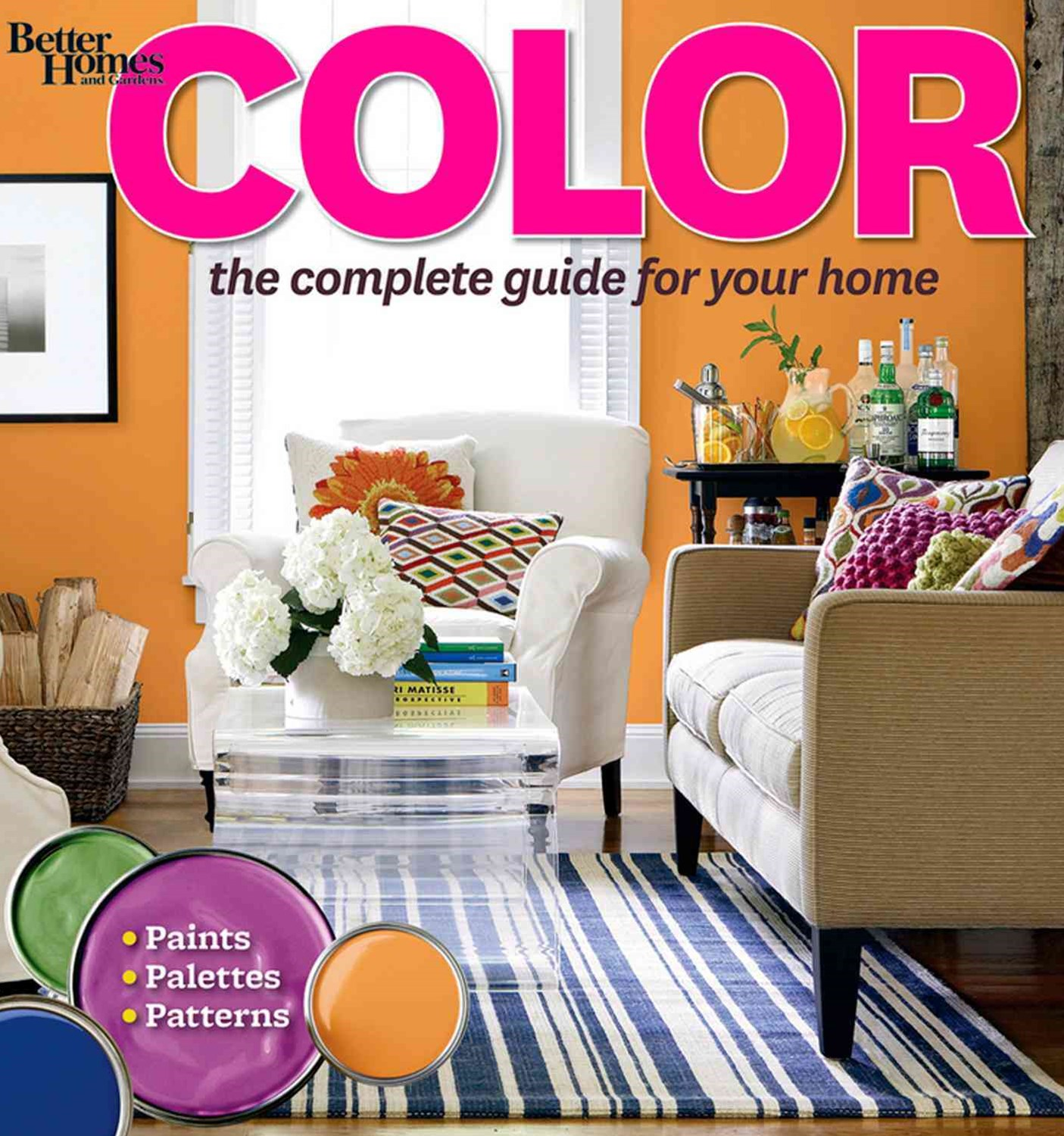 Color: The Complete Guide for Your Home: Better Homes and Garden