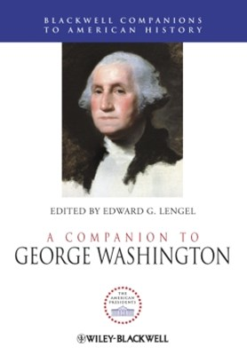 A Companion to George Washington