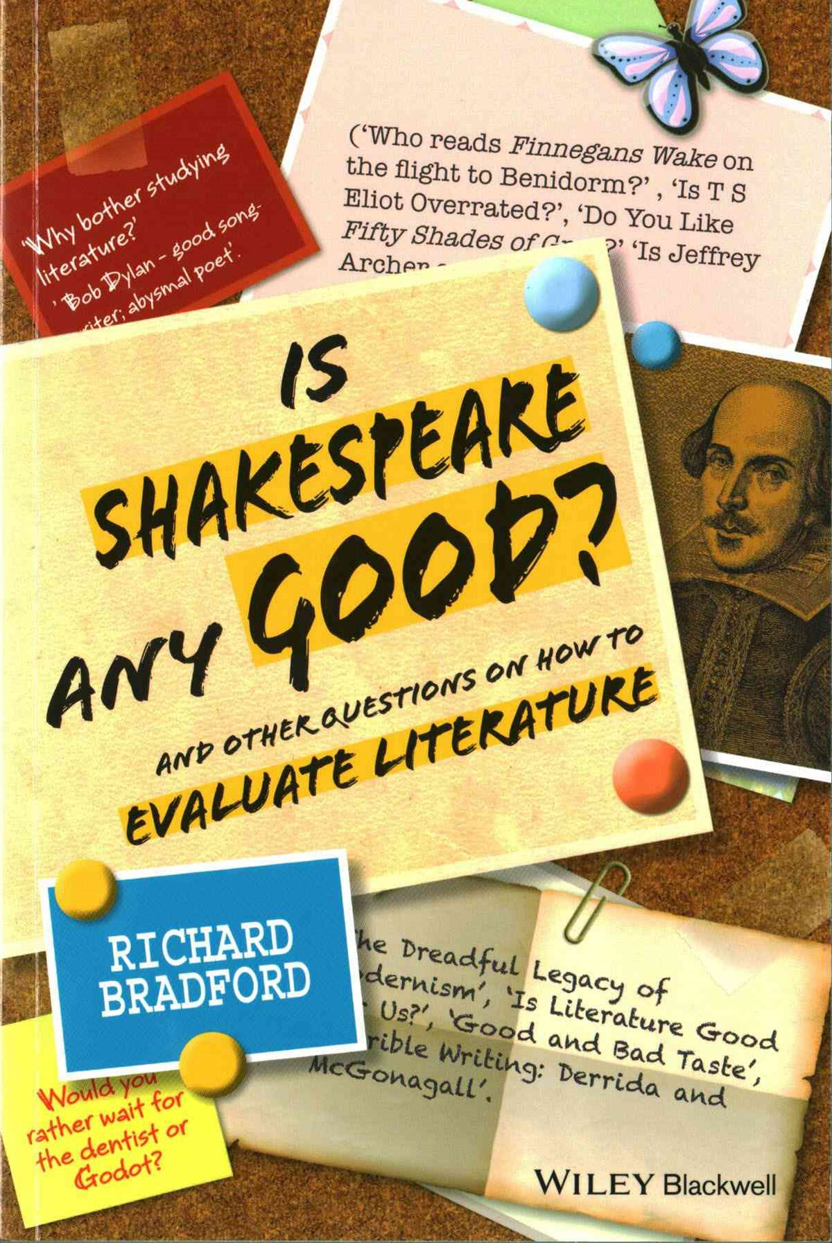 Is Shakespeare Any Good? - and Other Questions on How to Evaluate Literature