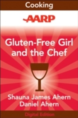 AARP Gluten-Free Girl and the Chef