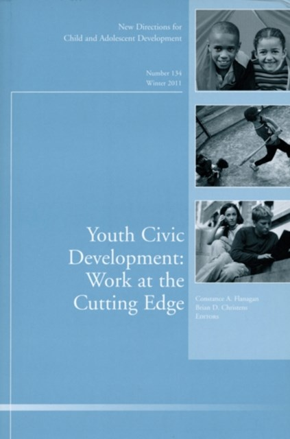 Youth Civic Development: Work at the Cutting Edge