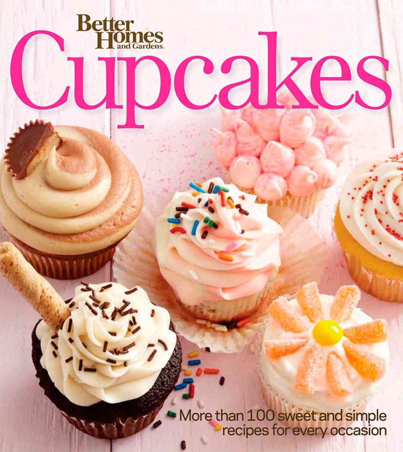 Cupcakes: Better Homes and Gardens