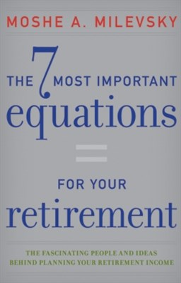 The 7 Most Important Equations for Your Retirement