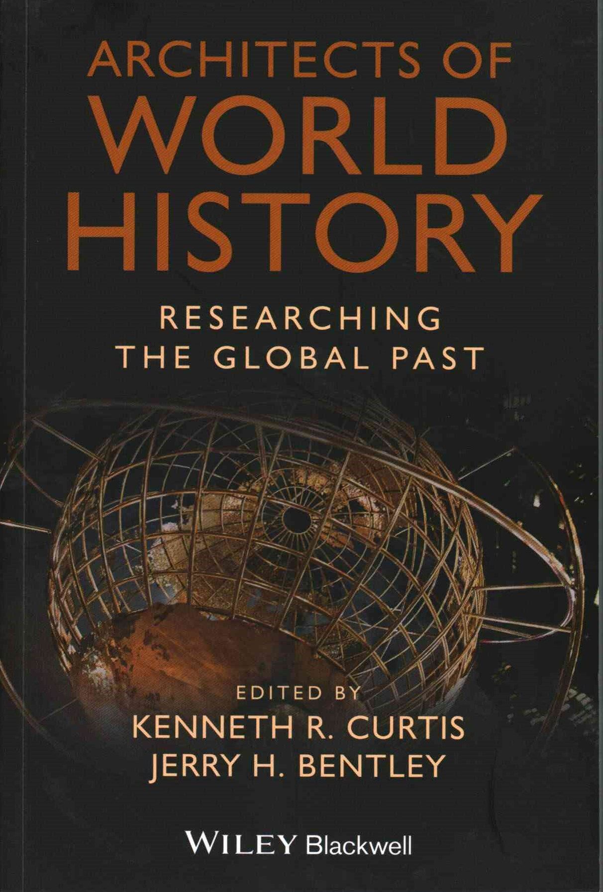Architects of World History - Researching the     Global Past