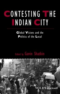 Contesting the Indian City