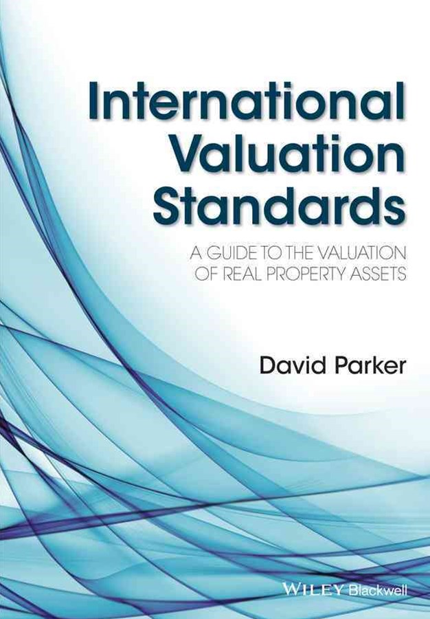 International Valuation Standards - a Guide to Thevaluation of Real Property Assets