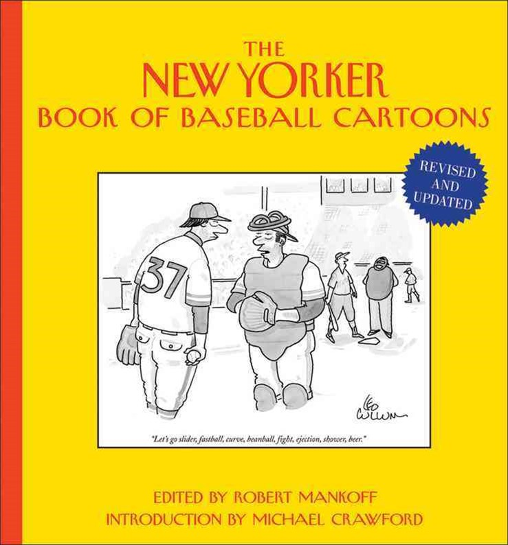 The New Yorker Book of Baseball Cartoons, Revised and Updated