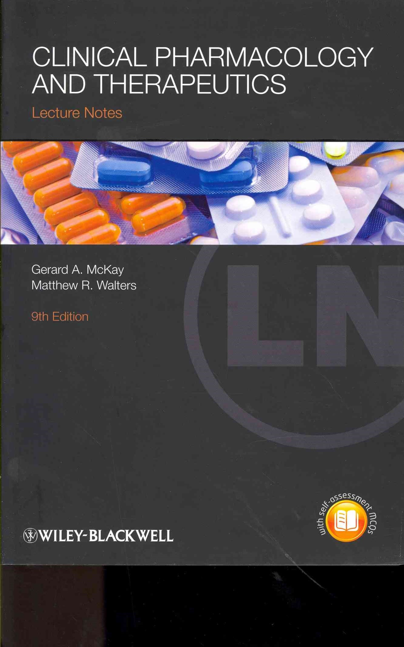 Lecture Notes - Clinical Pharmacology and         Therapeutics 9E