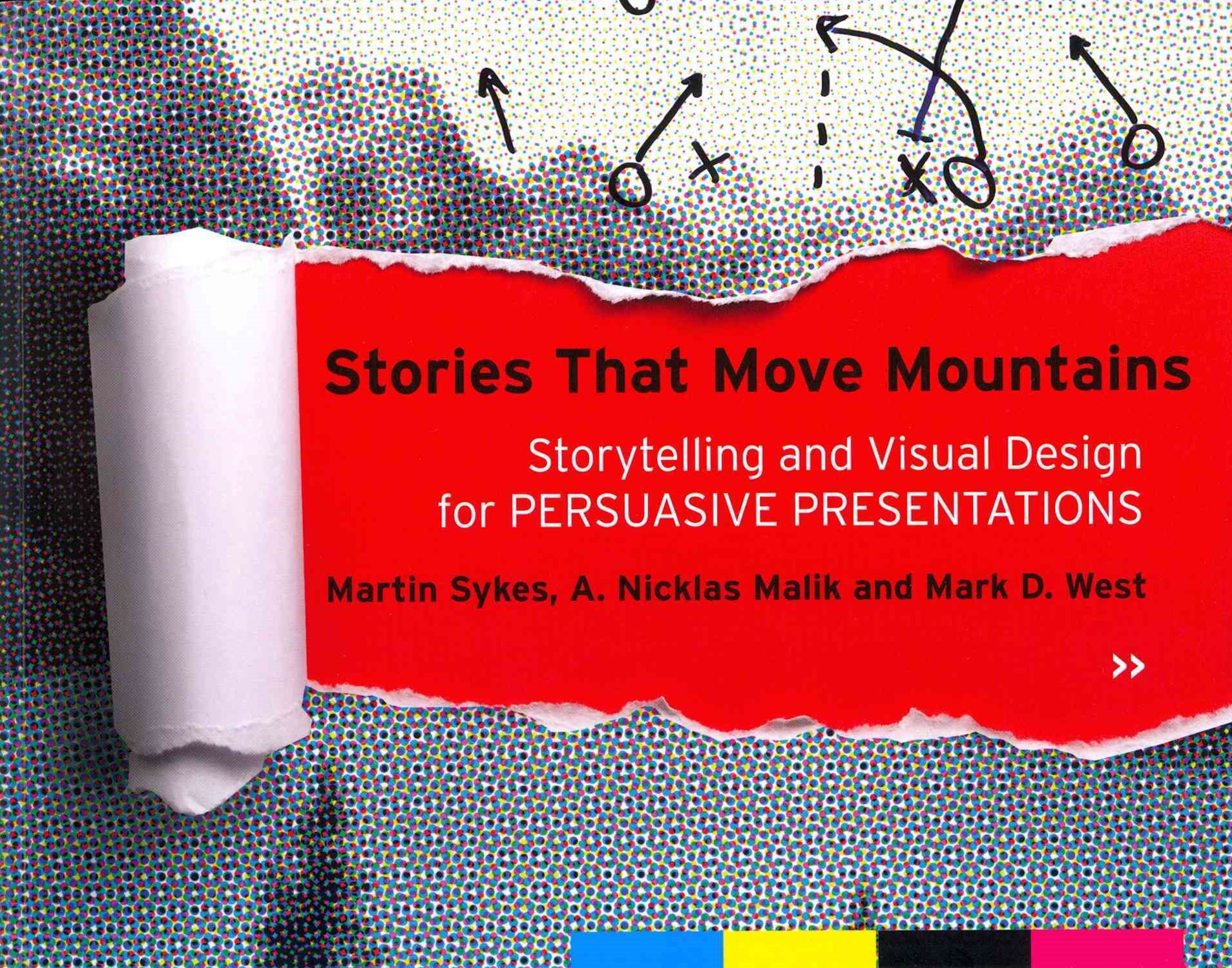 Stories That Move Mountains - Storytelling and    Visual Design for Persuasive Presentations
