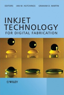 Inkjet Technology for Digital Fabrication
