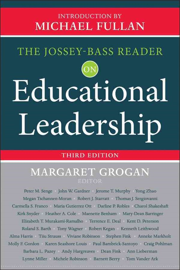 The Jossey-Bass Reader on Educational Leadership, 3rd Edition