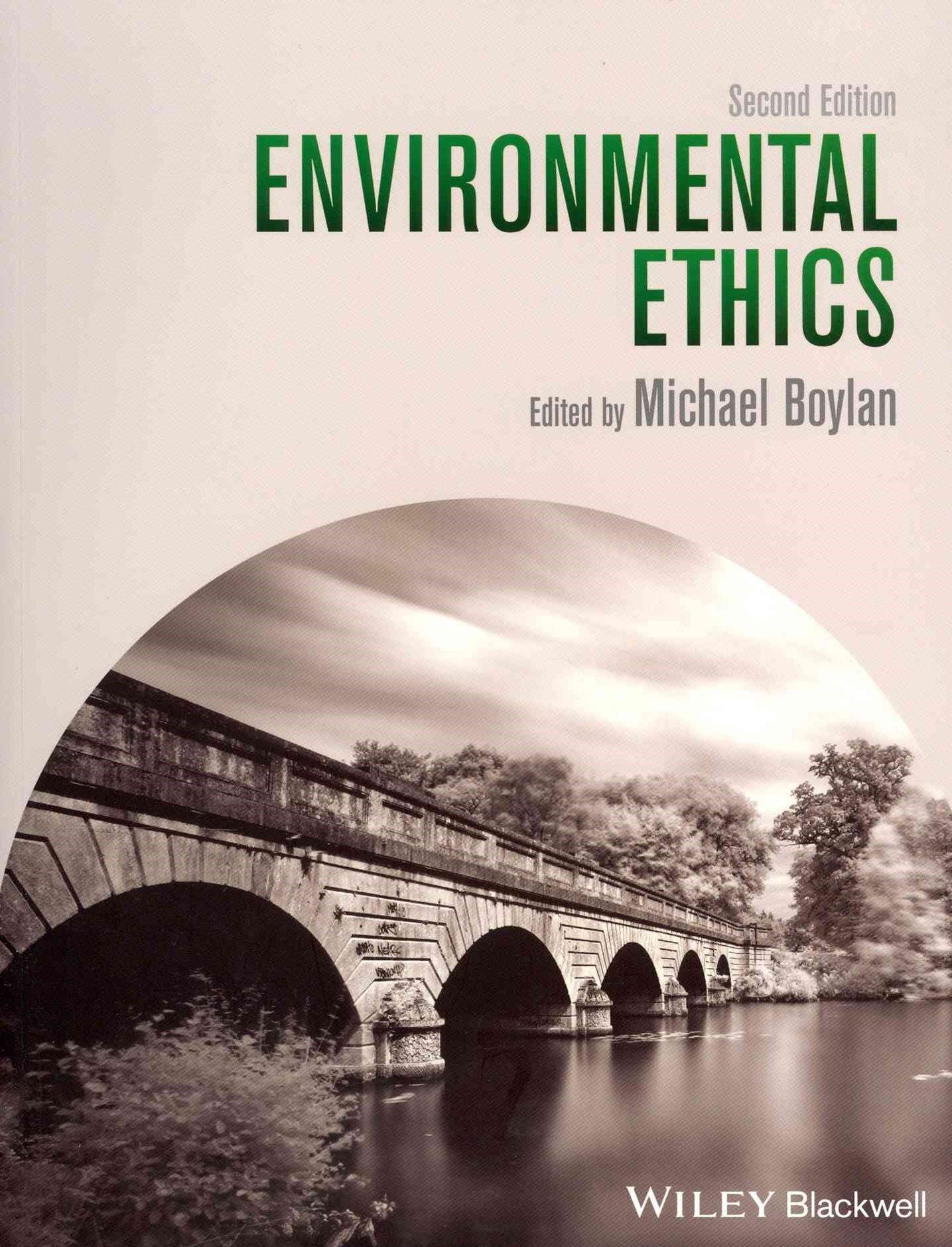 Environmental Ethics, Second Edition