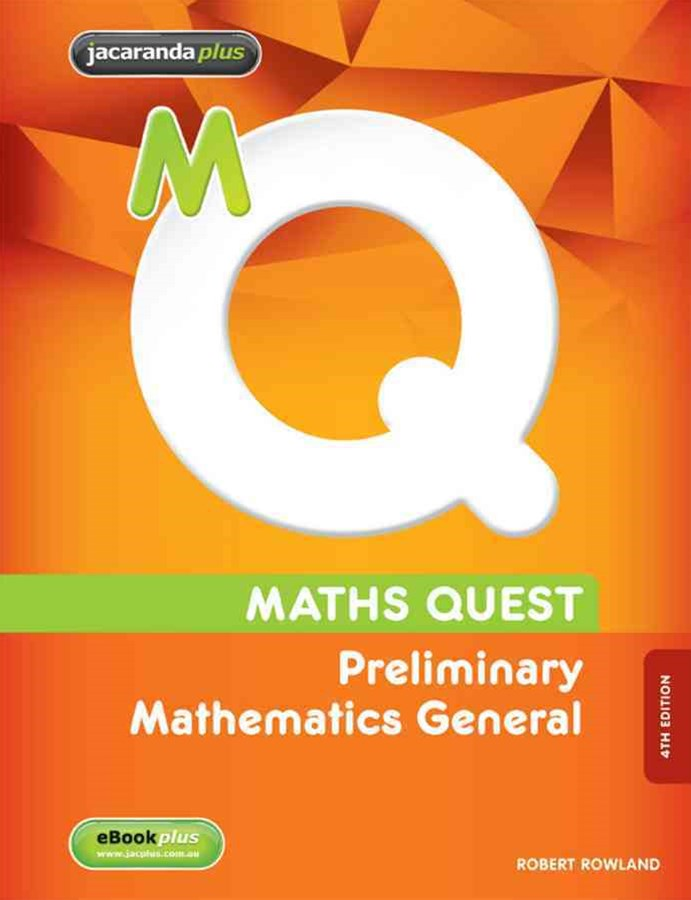 Maths Quest Preliminary Mathematics General 4E & eBookPLUS