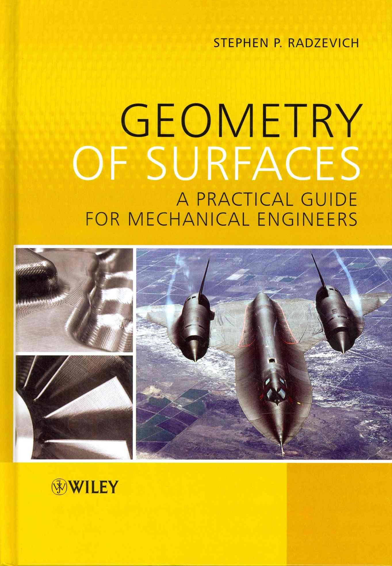 Geometry of Surfaces - a Practical Guide for      Mechanical Engineers