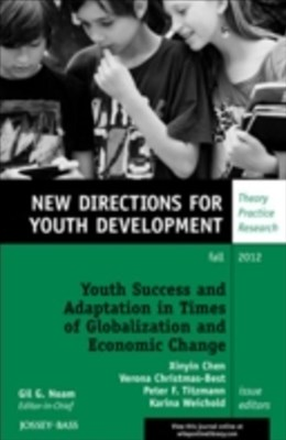 Youth Success and Adaptation in Times of Globalization and Economic Change