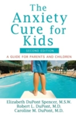 Anxiety Cure for Kids