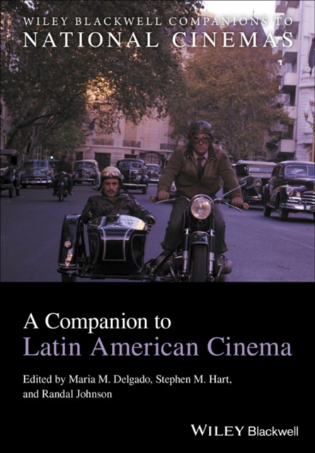A Companion to Latin American Cinema
