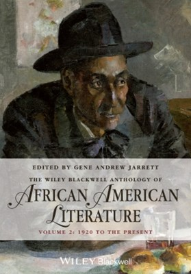 (ebook) The Wiley Blackwell Anthology of African American Literature, Volume 2