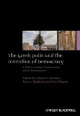 Greek Polis and the Invention of Democracy